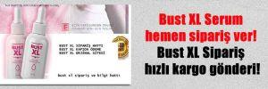 Bust XL Serum hemen sipariş ver! Bust XL Sipariş hızlı kargo gönderi!