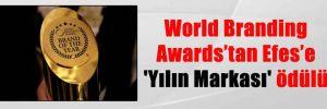 World Branding Awards'tan Efes'e 'Yılın Markası' ödülü