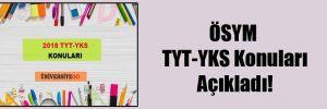 ÖSYM TYT-YKS Konuları Açıkladı!