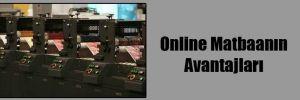 Online Matbaanın Avantajları