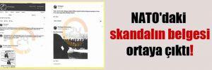 NATO'daki skandalın belgesi ortaya çıktı!