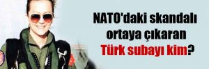 NATO'daki skandalı ortaya çıkaran Türk subayı kim?