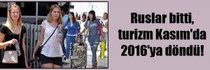 Ruslar bitti, turizm Kasım'da 2016'ya döndü!