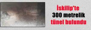 İskilip'te 300 metrelik tünel bulundu