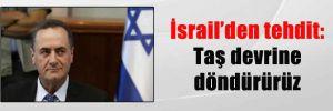 İsrail'den tehdit: Taş devrine döndürürüz