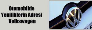 Otomobilde Yeniliklerin Adresi Volkswagen