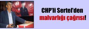 CHP'li Sertel'den malvarlığı çağrısı!