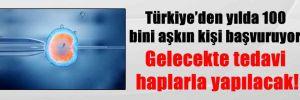 Türkiye'den yılda 100 bini aşkın kişi başvuruyor! Gelecekte tedavi haplarla yapılacak!