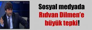 Sosyal medyada Rıdvan Dilmen'e büyük tepki!