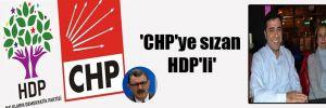 'CHP'ye sızan HDP'li'