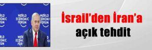 İsrail'den İran'a açık tehdit