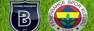 Medipol Başakşehir 0-2 Fenerbahçe
