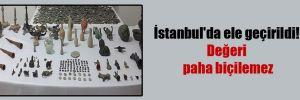 İstanbul'da ele geçirildi! Değeri paha biçilemez