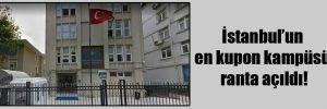 İstanbul'un en kupon kampüsü ranta açıldı!