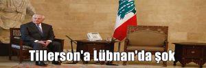 Tillerson'a Lübnan'da şok