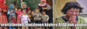 Teröristlerden temizlenen köylere AFAD'dan yardım!