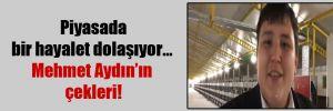 Piyasada bir hayalet dolaşıyor… Mehmet Aydın'ın çekleri!