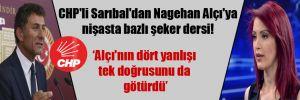 CHP'li Sarıbal'dan Nagehan Alçı'ya nişasta bazlı şeker dersi!