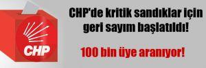 CHP'de kritik sandıklar için geri sayım başlatıldı! 100 bin üye aranıyor!