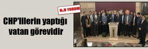 CHP'lilerin yaptığı vatan görevidir