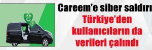 Careem'e siber saldırı: Türkiye'den kullanıcıların da verileri çalındı