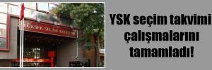 YSK seçim takvimi çalışmalarını tamamladı!