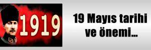19 Mayıs tarihi ve önemi…