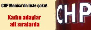 CHP Manisa'da liste şoku!