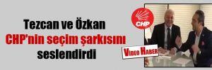 Tezcan ve Özkan CHP'nin seçim şarkısını seslendirdi