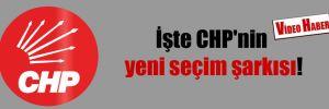 İşte CHP'nin yeni seçim şarkısı!