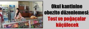 Okul kantinine obezite düzenlemesi: Tost ve poğaçalar küçülecek