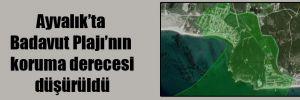 Ayvalık'ta Badavut Plajı'nın koruma derecesi düşürüldü