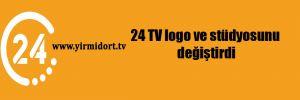 24 TV logo ve stüdyosunu değiştirdi