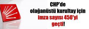 CHP'de olağanüstü kurultay için imza sayısı 450'yi geçti!