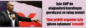 İşte CHP'de olağanüstü kurultayın gerekçesi ve talep metni!