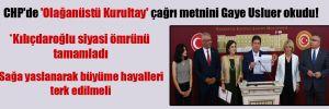 CHP'de 'Olağanüstü Kurultay' çağrı metnini Gaye Usluer okudu!