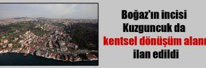 Boğaz'ın incisi Kuzguncuk da kentsel dönüşüm alanı ilan edildi
