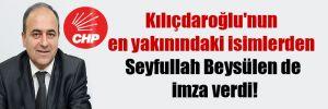 Kılıçdaroğlu'nun en yakınındaki isimlerden Seyfullah Beysülen de imza verdi!