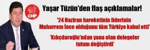 Yaşar Tüzün'den flaş açıklamalar!