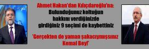 Ahmet Hakan'dan Kılıçdaroğlu'na: Bulunduğunuz koltuğun hakkını verdiğinizde girdiğiniz 9 seçimi de kaybettiniz
