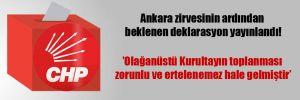 Ankara zirvesinin ardından beklenen deklarasyon yayınlandı!