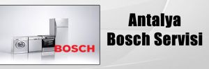 Antalya Bosch Servisi