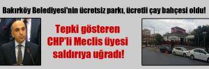 Bakırköy Belediyesi'nin ücretsiz parkı, ücretli çay bahçesi oldu!