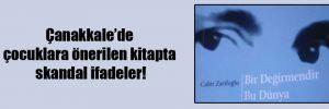 Çanakkale'de çocuklara önerilen kitapta skandal ifadeler!