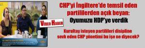 CHP'yi İngiltere'de temsil eden partililerden açık beyan: Oyumuzu HDP'ye verdik