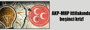 AKP-MHP ittifakında beşinci kriz!