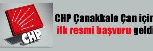 CHP Çanakkale Çan için ilk resmi başvuru geldi