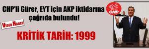 CHP'li Gürer, EYT için AKP iktidarına çağrıda bulundu!