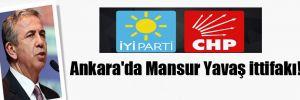 Ankara'da Mansur Yavaş ittifakı!