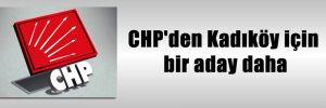 CHP'den Kadıköy için bir aday daha